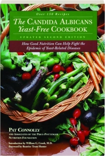 THE CANDIDA ALBICANS YEAST-FREE COOKBOOK, SECOND EDITION