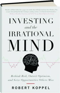 INVESTING AND THE IRRATIONAL MIND