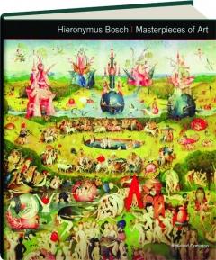 HIERONYMUS BOSCH: Masterpieces of Art