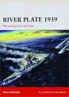 RIVER PLATE 1939--SINKING OF THE <I>GRAF SPEE:</I> Campaign 171