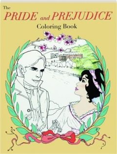 THE PRIDE AND PREJUDICE COLORING BOOK