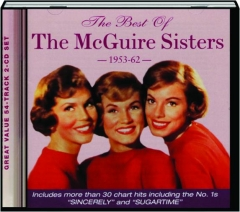 THE BEST OF THE MCGUIRE SISTERS, 1953-62