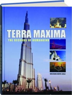 TERRA MAXIMA: The Records of Humankind