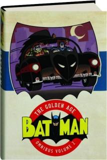 BATMAN, VOLUME 2: The Golden Age Omnibus