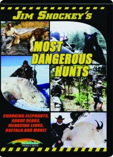JIM SHOCKEY'S MOST DANGEROUS HUNTS