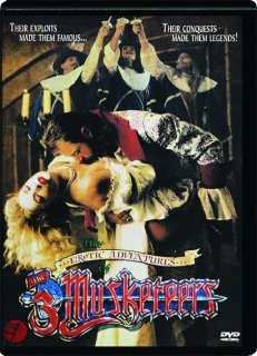 THE EROTIC ADVENTURES OF THE 3 MUSKETEERS