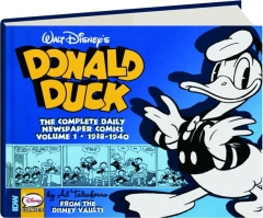 DONALD DUCK, VOLUME 1: The Complete Daily Newspaper Comics, 1938-1940