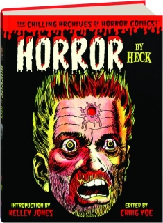 HORROR BY HECK: The Chilling Archives of Horror Comics!