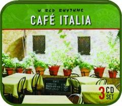 CAFE ITALIA: World Rhythms