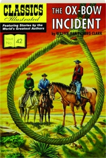 THE OX-BOW INCIDENT: Classics Illustrated