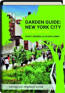 GARDEN GUIDE, REVISED EDITION: New York City