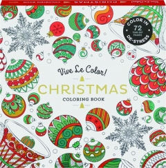 VIVE LE COLOR! CHRISTMAS COLORING BOOK