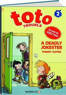 TOTO TROUBLE: A Deadly Jokester