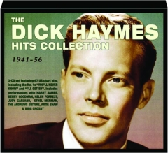 THE DICK HAYMES HITS COLLECTION, 1941-56