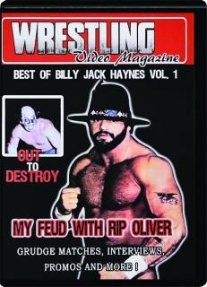 BEST OF BILLY JACK HAYNES, VOL. 1: Wrestling Video Magazine
