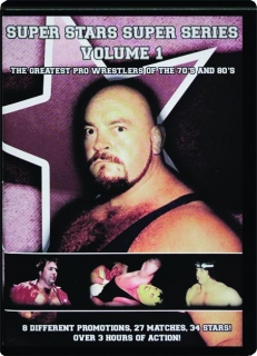 SUPER STARS SUPER SERIES VOLUME 1: The Greatest Pro Wrestlers of the 70's and 80's