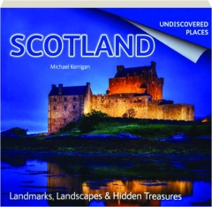 SCOTLAND: Undiscovered Places