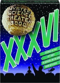 MYSTERY SCIENCE THEATER 3000: XXXVI