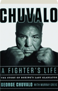 CHUVALO: A Fighter's Life