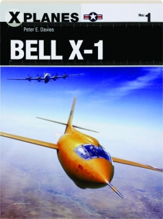 BELL X-1: X Planes No. 1