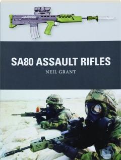 SA80 ASSAULT RIFLES: Weapon 49