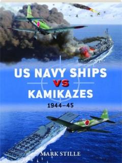 US NAVY SHIPS VS KAMIKAZES 1944-45: Duel 76