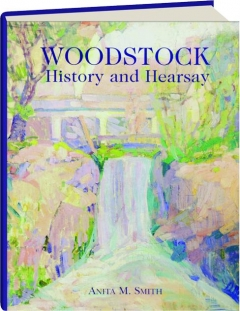 WOODSTOCK: History and Hearsay