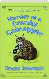 MURDER OF A CRANKY CATNAPPER