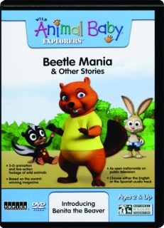 BEETLE MANIA & OTHER STORIES: Wild Animal Baby Explorers