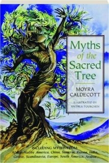 MYTHS OF THE SACRED TREE