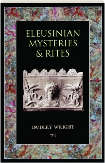 ELEUSINIAN MYSTERIES & RITES