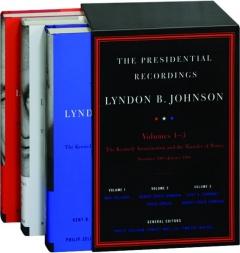 LYNDON B. JOHNSON: The Presidential Recordings