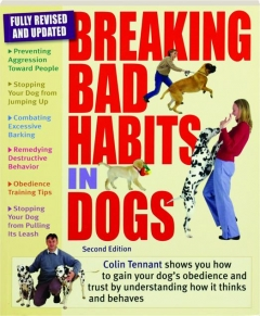 BREAKING BAD HABITS IN DOGS, SECOND EDITION