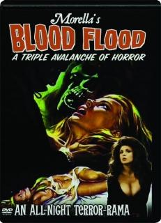 MORELLA'S BLOOD FLOOD