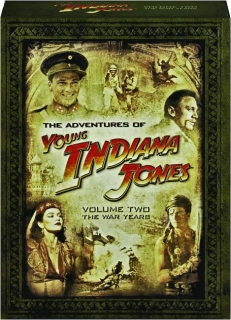 THE ADVENTURES OF YOUNG INDIANA JONES, VOLUME TWO: The War Years