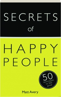 TEACH YOURSELF SECRETS OF HAPPY PEOPLE