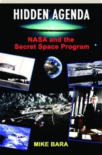 HIDDEN AGENDA: NASA and the Secret Space Program ...