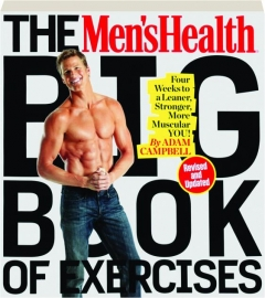 THE <I>MEN'S HEALTH</I> BIG BOOK OF EXERCISES, REVISED