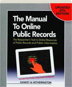 THE MANUAL TO ONLINE PUBLIC RECORDS, 4TH EDITION
