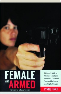 FEMALE AND ARMED