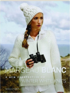 MARGEAU BLANC: A New Perspective on White Winter Knits