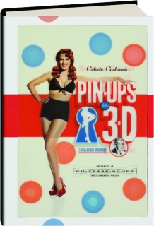 CELESTE GIULIANO'S PIN-UPS IN 3-D