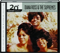 THE BEST OF DIANA ROSS & THE SUPREMES: The Millennium Collection