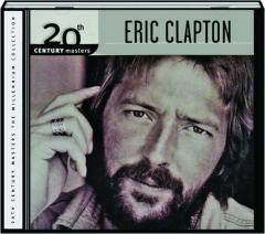 ERIC CLAPTON: The Millennium Collection