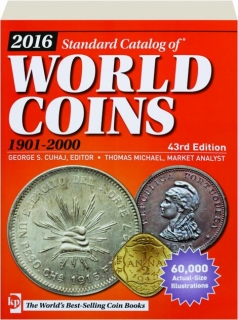 2016 STANDARD CATALOG OF WORLD COINS 1901-2000, 43RD EDITION