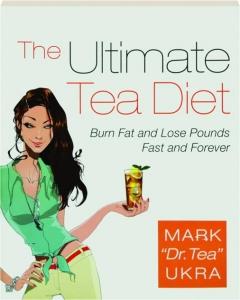 THE ULTIMATE TEA DIET
