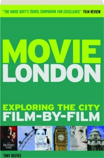 MOVIE LONDON: Exploring the City Film-by-Film