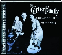 THE CARTER FAMILY: Greatest Hits 1927-1934