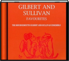 GILBERT AND SULLIVAN FAVOURITES