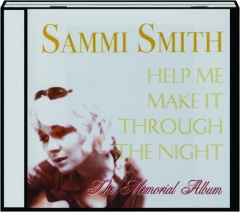 SAMMI SMITH: Help Me Make It Through the Night